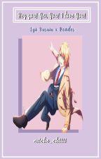 Hey you! Yes you! I love you~ (Prankster!Syo Kurusu x Reader) by miche_chiiii