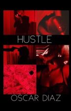 hustle • oscar diaz by diosadiabla