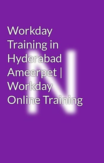 Workday Training in Hyderabad Ameerpet | Workday Online Training