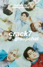 crack7 groupchat ❀ by bamtimestwoo
