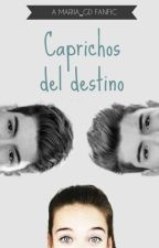 Caprichos del destino. [Gemelier] by Mariia_gd
