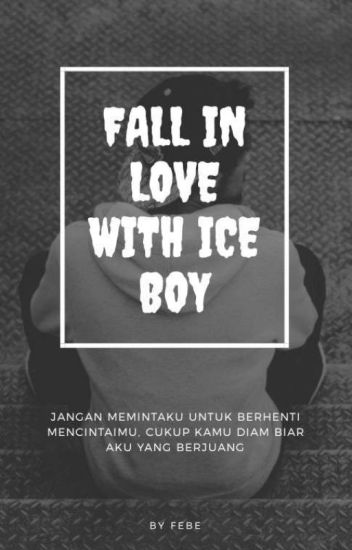 Fall In Love With Ice Boy