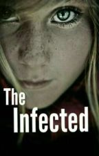 The Infected -on going- by Chloe2786