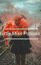 Little Miss Potions [hp.au] by Magicather01