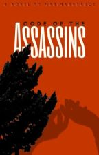 Code of the Assassins by MarinaraSauce04