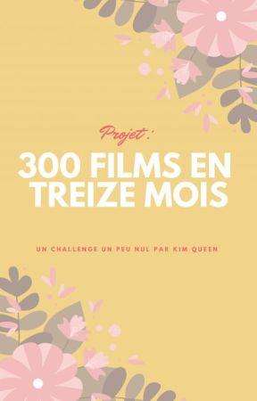 Projet : 300 films en treize mois by NineUnicorns