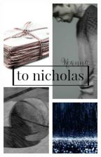 To Nicholas by skyborne