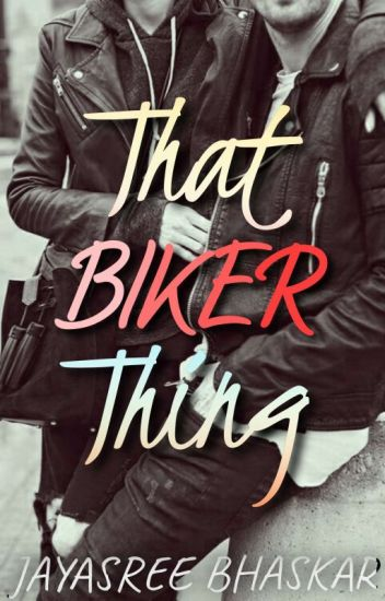 That Biker Thing