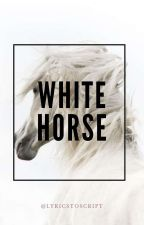 White Horse: If this was a Movie Sequel(Short Story) by Asterii