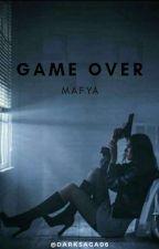 MAFYA (GAME OVER) by DarkSaga06