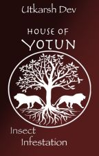 House of Yotun   Case #1: Insect infestation by UtkarshDev
