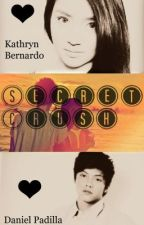 Secret Crush (Love Story) (KathNiel Fanfic) by FictionObsession