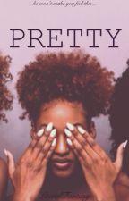 Pretty by LiteralFantasy
