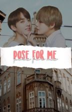 pose for me || taekook nsfw• by taekookaremydrugs