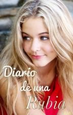 Diario de una rubia [DDUR #1] by justmeandfood
