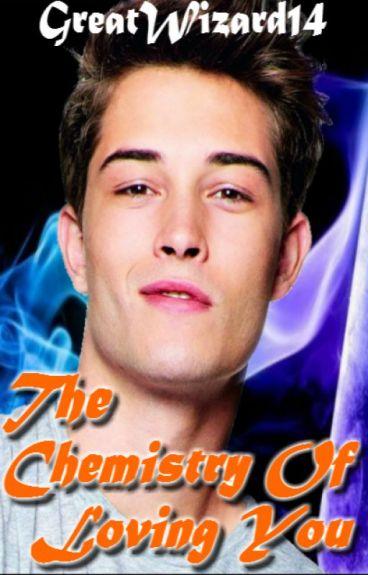 The Chemistry of Loving You (boyxboy)