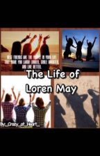 The Life of Loren May by Moon_Base