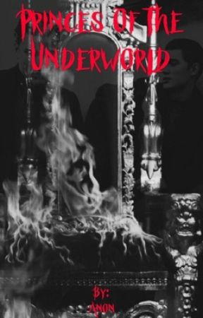 Princes of the Underworld (Angels of the Underworld:Book Two) (Completed) by SignorinaAnon