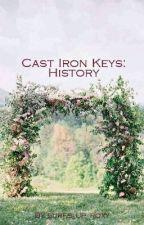 Cast Iron Keys: History by surfs_up_roxy