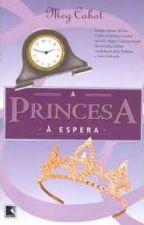 A princesa à espera by leehritter