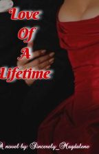 love of a lifetime  by girlnextdoor106