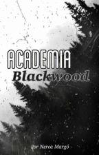 La academia Blackwood  by nereamargo