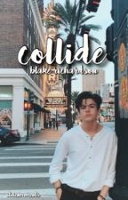 COLLIDE ✰ BLAKE RICHARDSON by stoIenmoments