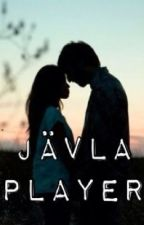 Jävla player! by kajsaah