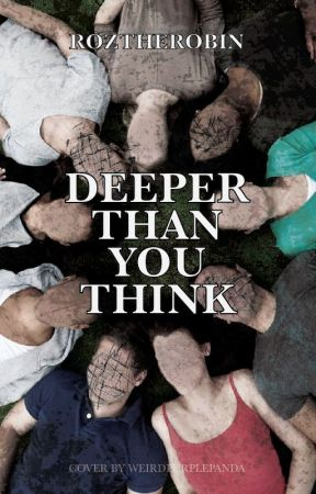 Deeper Than You Think by KaytheJay