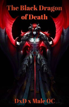 The Black Dragon Emperor Of Death Highschool Dxd X Male Oc Riser