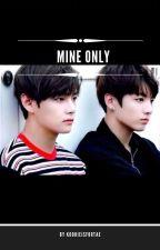 Mine Only || Vkook [On Hiatus] by Kookieisfortae