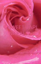 ♥SWEET TAPI NAKAL♥ by syuragmail