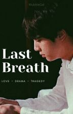 Last Breath by WubbleGal