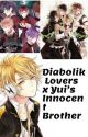 Diabolik Lovers x Yui's Innocent  Brother by AidalynnBeltranRuiz