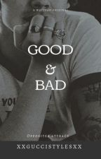 Good & bad // Niall Horan & Harry Styles by xxGucciStylesxx