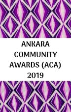 THE ANKARA COMMUNITY AWARDS #ACA2019 by AnkaraCommunity