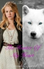 The Hunter Of My Heart (Book 2 in the Burn Series) by Psycodelicsquirrel
