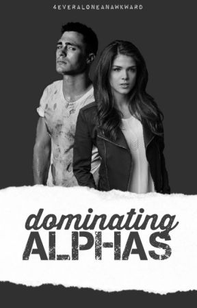 Dominating Alphas (SAMPLE) by 4everAloneAnAwkward