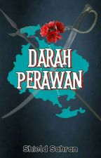 Darah Perawan [ongoing] by ShieldSahran