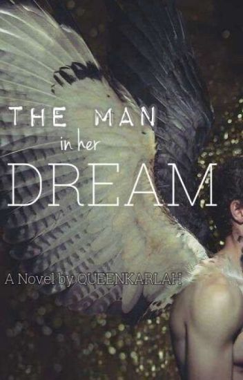 The Man In Her Dream