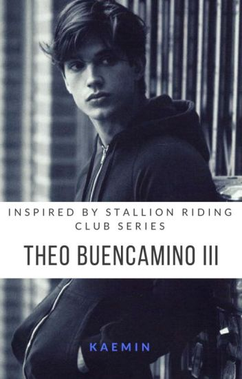 Stallion Riding Club Series (Fanmade) THEO BUENCAMINO III