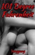 101 Degree Fahrenheit  by FlorinaRobelle
