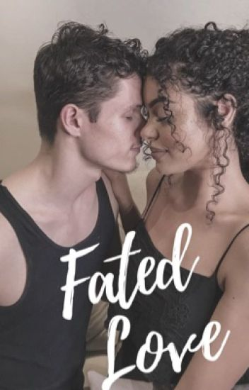 Fated Love (BWWM) #Wattys2019
