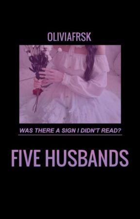 Five Husbands by Oliviafrsk