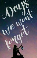 Days We Won't Forget by BlueNeptune_
