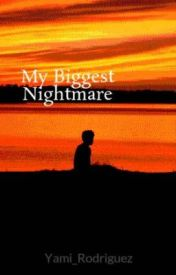 My Biggest Nightmare by Dark0_0Fantasy