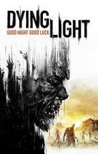 Dying Light- Upadłe anioły by zetmanXIII