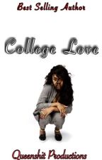 College Love : august alsina love story by QVEEN_B33