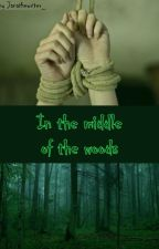 In the middle of the woods (a Cimorelli fanfic) by kaththepoetcim