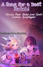 A Song For A Best Match(ON HIATUS)(Kamen Rider Build x Senki Zesshou Symphogear) by RocketFourze2